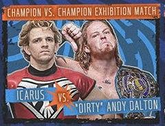 The Dirty Era Has Begun: Andy Dalton faces Icarus at Battle Wars
