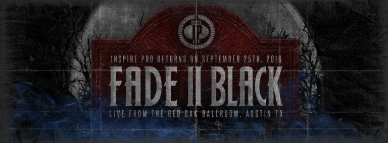 Results: Fade To Black 2 - 9.25.16