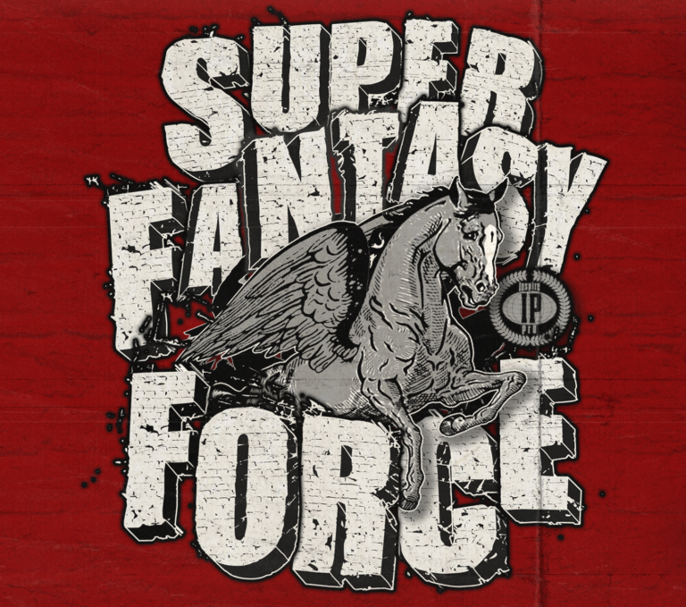 Super Fantasy Force — 12.18.16 in Austin!