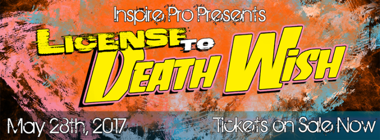 License To Death Wish — 5.28.17 in Austin!