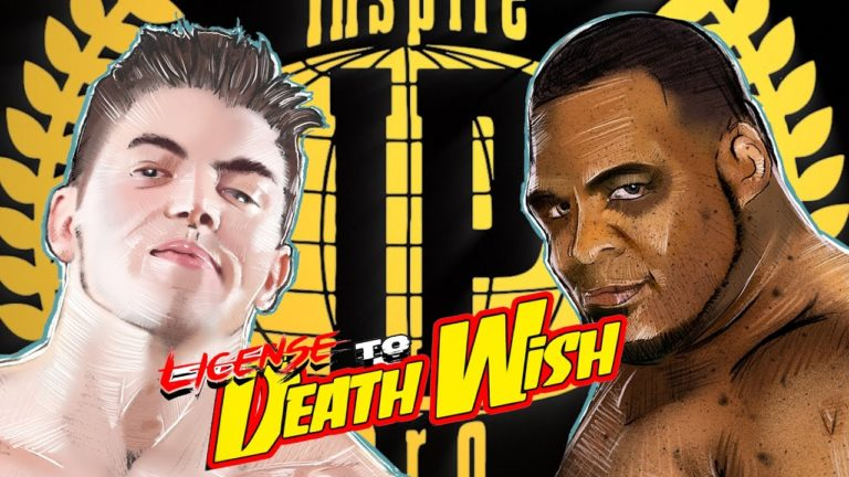 Results: License To Death Wish - 5.28.17